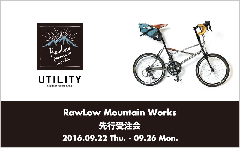 RawLow Mountain Works 先行予約会